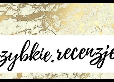 MAZGOO: NOWA SERIA #SZYBKIE RECENZJE - NATURALNA PIELĘGNACJA+GADŻETY DO WŁOSÓW