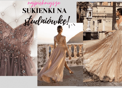 Zobacz 8 sukienek na studniówkę w których będziesz błyszczeć!