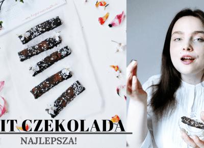 FIT CZEKOLADA - NAJLEPSZA! | zdrowe słodkości