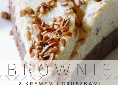 FIT brownie i gruszki w miodowo-migdałowym kremie
