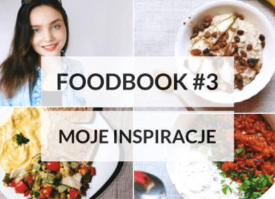 FOODBOOK #3 - Co jem w ciągu dnia?