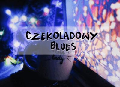 Justine Katherine: Czekoladowy blues - świąteczny bonus do