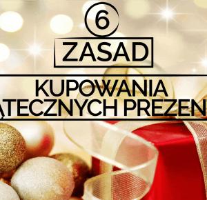 6 zasad kupowania świątecznych prezentów