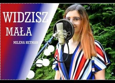Milena Hetman | Widzisz mała (Agnieszka Osiecka)