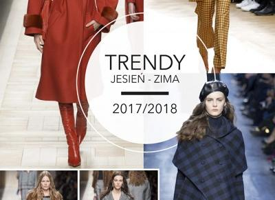 Trendy jesień-zima 2017/2018
