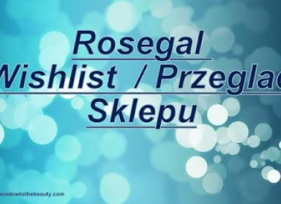 Window to The beauty Pl: Rosegal Wishlist / Przeglad Sklepu