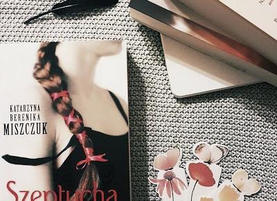 moja booktopia: Szeptucha, Katarzyna Berenika Miszczuk