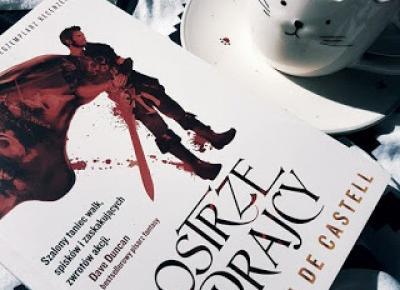 moja booktopia: Ostrze zdrajcy, Sebastien De Castell