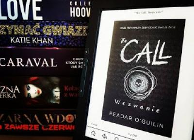 moja booktopia: The Call. Wezwanie, Peadar O Guili­n