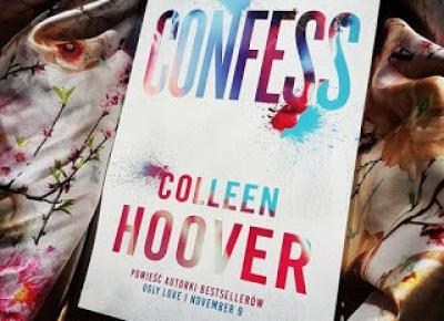 moja booktopia: Confess, Colleen Hoover