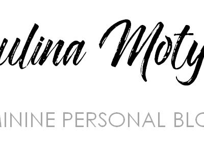 WIELKI POWRÓT MAŁO ZNANEJ BLOGERKI | Paulina Motyka