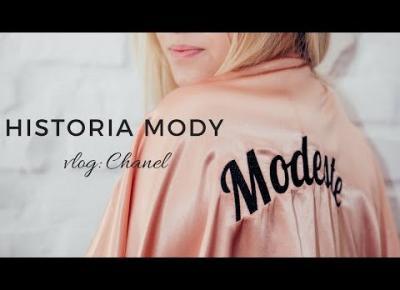 Historia Mody: 9 ciekawostek o Chanel | Maja Puente