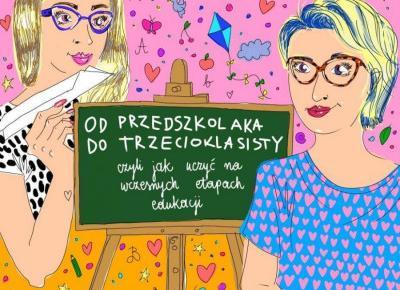 """""""Od przedszkolaka do trzecioklasisty, czyli jak uczyć na wczesnych etapach edukacji"""" – darmowy ebook – mroczanka"""