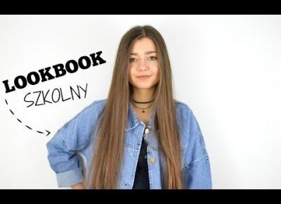 LOOKBOOK DO SZKOŁY