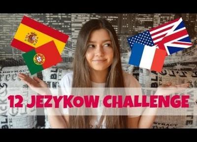MÓWIĘ W 12 RÓŻNYCH JĘZYKACH! | SPEAKING 12 LANGUAGES | CHALLENGE