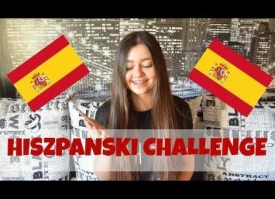 PRÓBUJĘ MÓWIĆ PO HISZPAŃSKU | TRYING TO SPEAK SPANISH