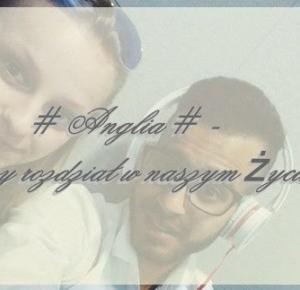My Little World Tunisia: # Anglia # - Nowy rozdział w naszym życiu