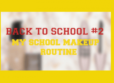 Olga Blog: BACK TO SCHOOL #2 I MY SCHOOL MAKEUP ROUTINE I 2017