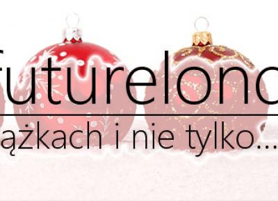 Inthefuturelondon: Blogmas #3: