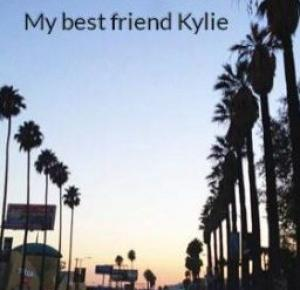 My best friend Kylie - Wattpad