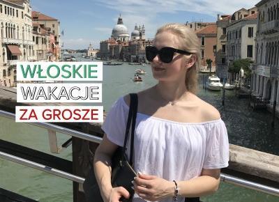 Włoskie wakacje za grosze!