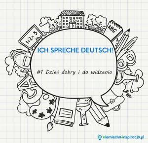 Dzień dobry i do widzenia - niemiecka-inspiracja.pl