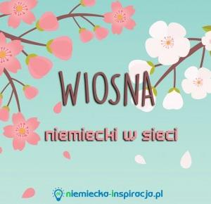 Wiosna - niemiecki w sieci - niemiecka-inspiracja.pl