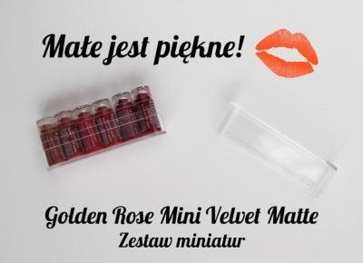 Małe jest piękne! | Golden Rose Mini Velvet Matte Zestaw miniatur
