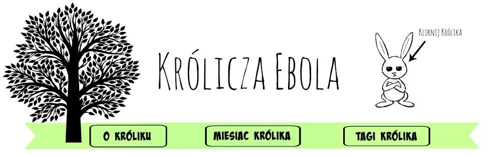 Królicza Ebola