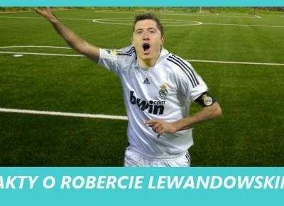 O BOSKI REALU: ROBERT LEWANDOWSKI ZAGRA W REALU MADRYT?
