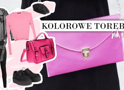 Kolorowe torebki - jak nosić? • Ola Brzeska