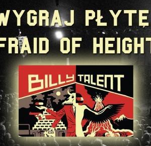 "Wygraj płytę ""Afraid of Heights""! – BillyTalent.pl"