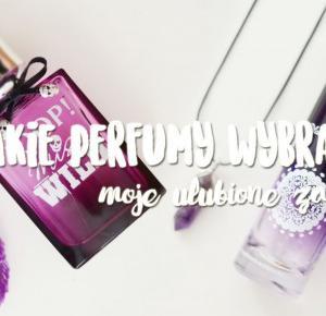 Jak wybrać perfumy?  • Ola Brzeska