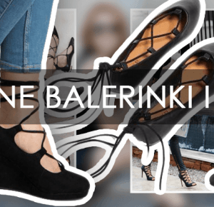 Wiązane baleriny – hit tego sezonu! – Ola Brzeska