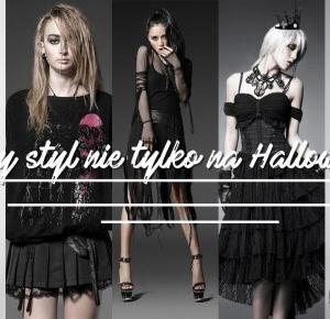 Mroczne ciuchy nie tylko na Halloween! • Ola Brzeska