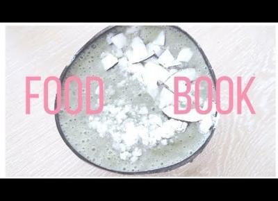 FOOD BOOK | PRZEPIS NA ZIELONE SMOOTHIE