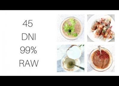 WYZWANIE 45 DNI 99% RAW | FOOD BOOK #1