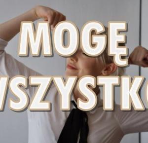 Paulina Bagińska: Mogę wszystko
