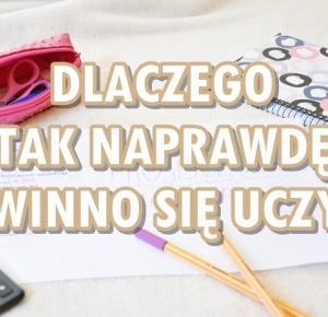 Paulina Bagińska: Dlaczego tak naprawdę się uczysz?