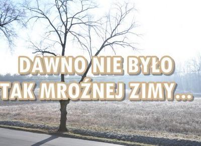Paulina Bagińska: Dawno nie było tak mroźnej zimy
