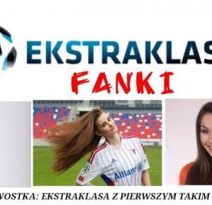 Lifestyle By Patryk Witczuk: Znamy #Ekstrafankę Ekstraklasy 2016!