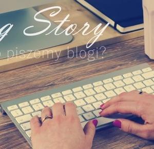 Blog story — dlaczego piszemy blogi?   Co bloger może wpisać do CV?