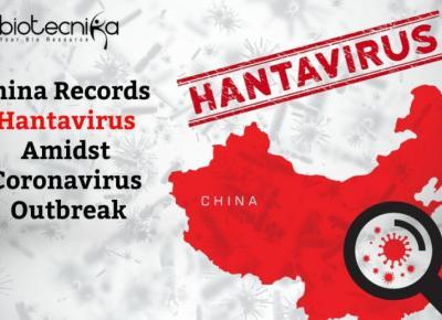 Kolejny wirus w Chinach zwany hantawirusem!! Wirus  nie przenosi się z człowieka na człowieka.