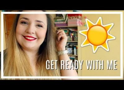 ❤️☀️Get Ready With Me ❤️☀️ SCHYŁEK LATA