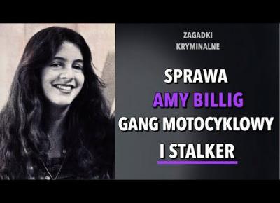 SPRAWA AMY BILLIG | KAROLINA ANNA