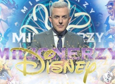 """Milionerzy — """"Disney""""!"""