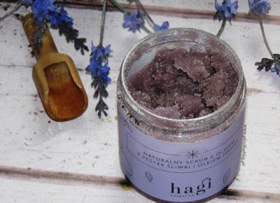 Hagi, Naturalny Scrub z olejem z pestek śliwek i olejem jojoba | Pirelka blog - Beauty Blog