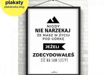 darmowe plakaty z sentencjami | plakatówka
