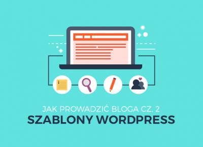 Szablony WordPress. Jak prowadzić bloga cz. 2 - Poison Hyp
