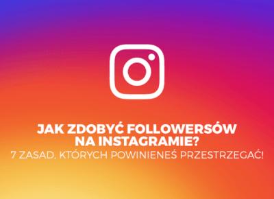 Jak zdobyć followersów na Instagramie? 7 zasad, których powinieneś przestrzegać! - Poison Hyp